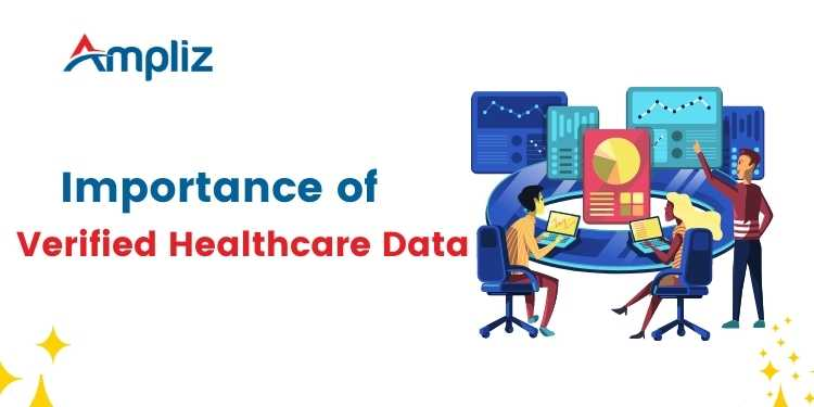 Importance of Verified Healthcare Data
